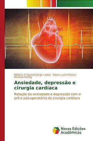Ansiedade; depressão e cirurgia cardíaca