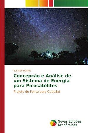 Concepção e Análise de um Sistema de Energia para Picosatéli