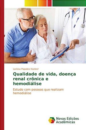 Qualidade de vida; doença renal crônica e hemodiálise