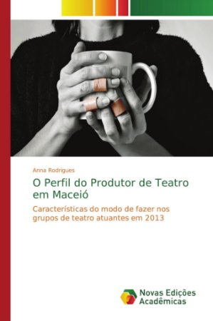 O Perfil do Produtor de Teatro em Maceió
