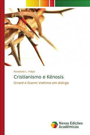 Cristianismo e Kénosis