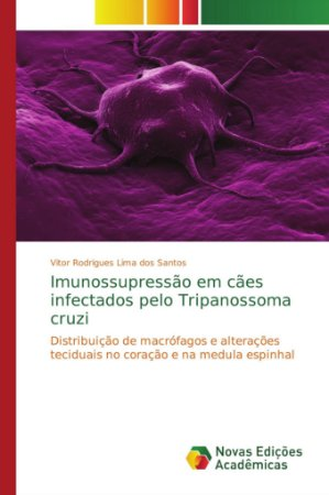 Imunossupressão em cães infectados pelo Tripanossoma cruzi