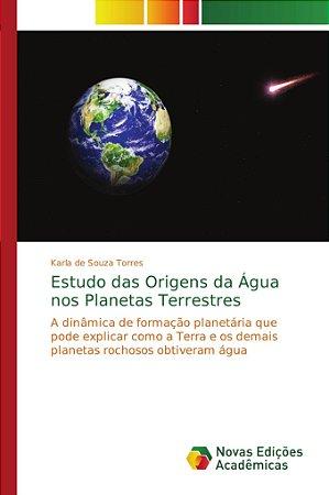 Estudo das Origens da Água nos Planetas Terrestres