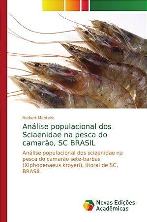 Análise populacional dos Sciaenidae na pesca do camarão; SC