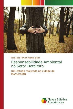 Responsabilidade Ambiental no Setor Hoteleiro