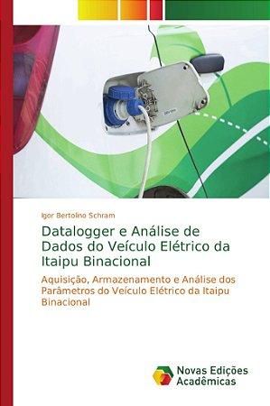 Datalogger e Análise de Dados do Veículo Elétrico da Itaipu