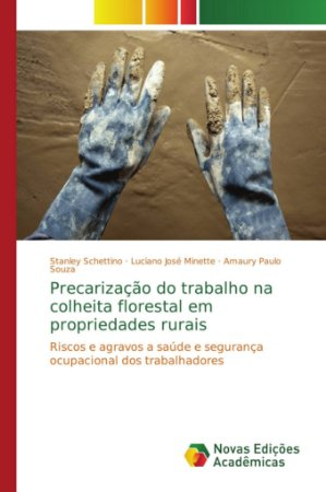 Precarização do trabalho na colheita florestal em propriedad