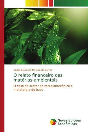 O relato financeiro das matérias ambientais