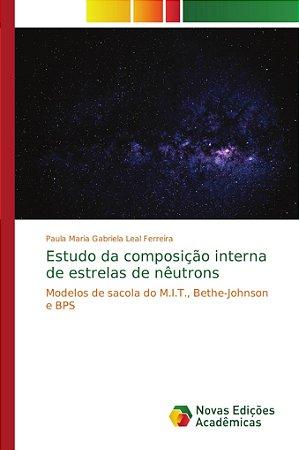 Estudo da composição interna de estrelas de nêutrons
