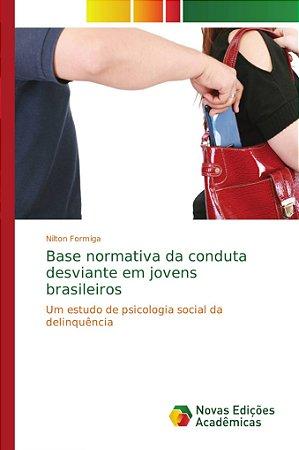 Base normativa da conduta desviante em jovens brasileiros