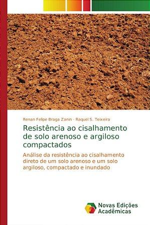 Resistência ao cisalhamento de solo arenoso e argiloso compa