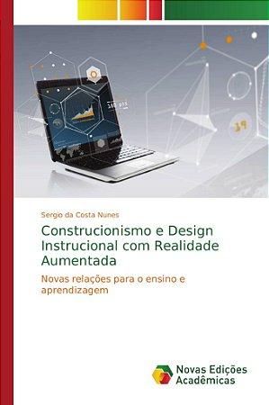 Construcionismo e Design Instrucional com Realidade Aumentad