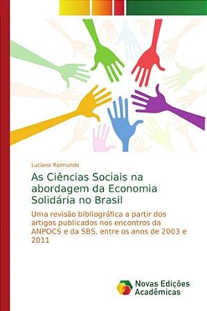 As Ciências Sociais na abordagem da Economia Solidária no Br