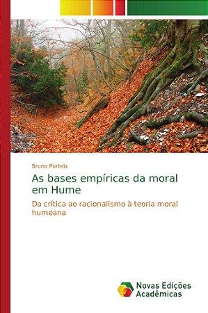 As bases empíricas da moral em Hume