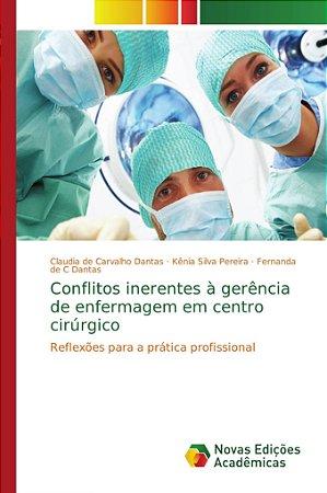 Conflitos inerentes à gerência de enfermagem em centro cirúr