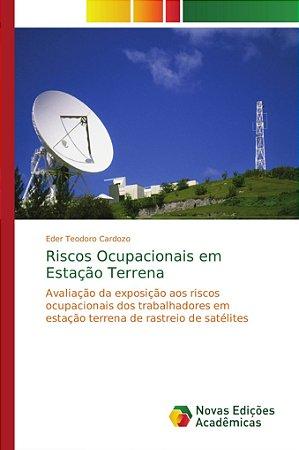 Riscos Ocupacionais em Estação Terrena