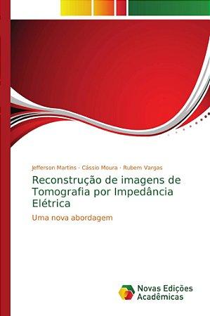 Reconstrução de imagens de Tomografia por Impedância Elétric