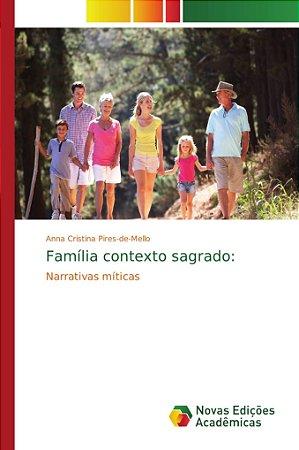 Família contexto sagrado: