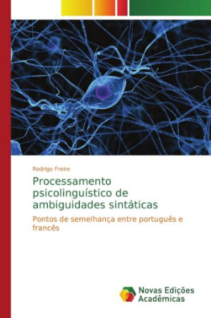 Processamento psicolinguístico de ambiguidades sintáticas