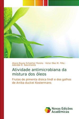 Atividade antimicrobiana da mistura dos óleos