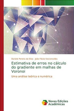 Estimativa de erros no cálculo do gradiente em malhas de Vor