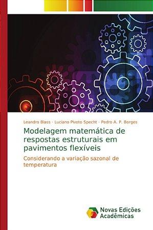 Modelagem matemática de respostas estruturais em pavimentos