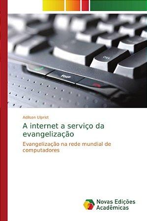 A internet a serviço da evangelização