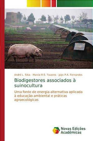 Biodigestores associados à suinocultura