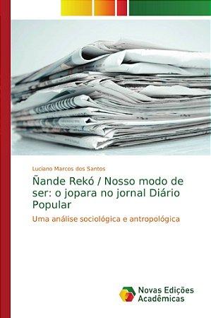 Ñande Rekó / Nosso modo de ser: o jopara no jornal Diário Po
