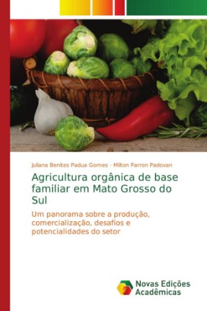 Agricultura orgânica de base familiar em Mato Grosso do Sul