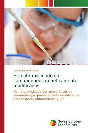 Hematotoxicidade em camundongos geneticamente modificados