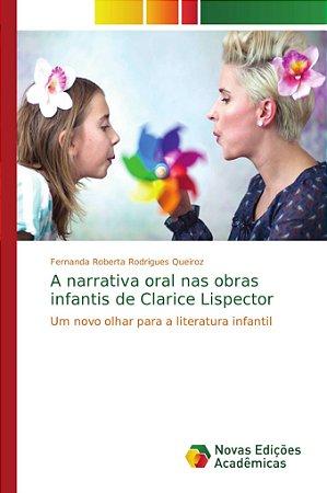 A narrativa oral nas obras infantis de Clarice Lispector