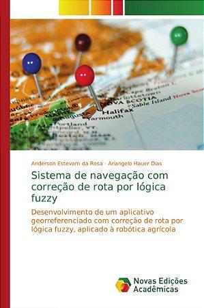 Sistema de navegação com correção de rota por lógica fuzzy
