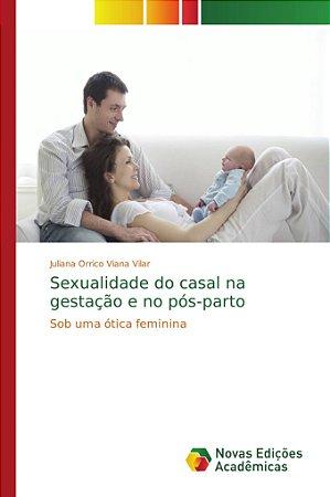 Sexualidade do casal na gestação e no pós-parto