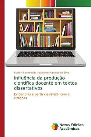 Influência da produção científica docente em textos disserta