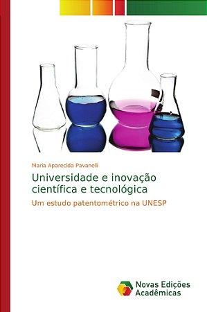 Universidade e inovação científica e tecnológica