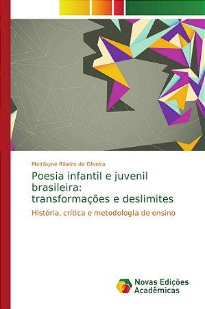 Poesia infantil e juvenil brasileira: transformações e desli
