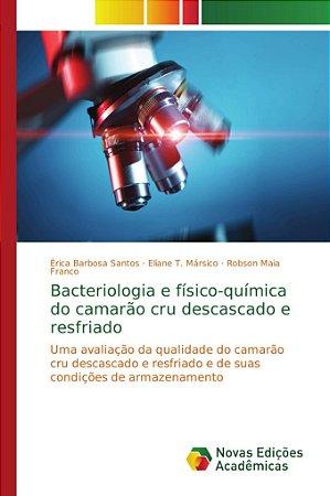 Bacteriologia e físico-química do camarão cru descascado e r