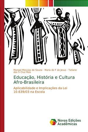 Educação; História e Cultura Afro-Brasileira