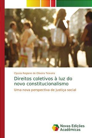 Direitos coletivos à luz do novo constitucionalismo