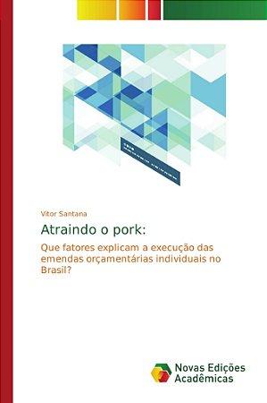 Atraindo o pork: