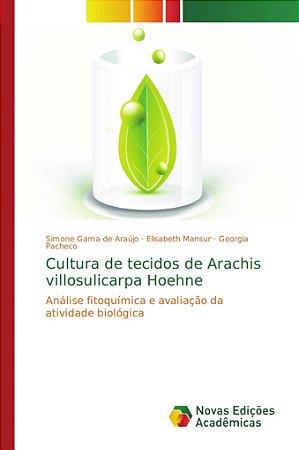 Cultura de tecidos de Arachis villosulicarpa Hoehne