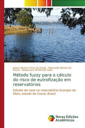 Método fuzzy para o cálculo do risco de eutrofização em rese