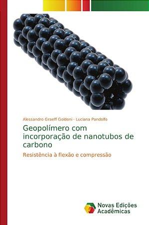 Geopolímero com incorporação de nanotubos de carbono