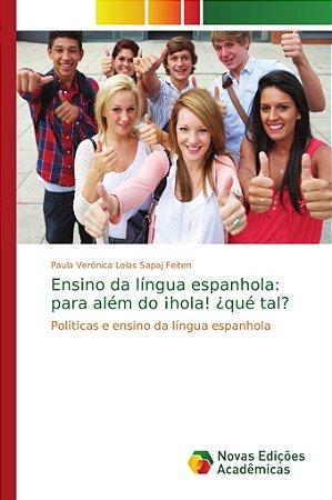 Ensino da língua espanhola: para além do ¡hola! ¿qué tal?