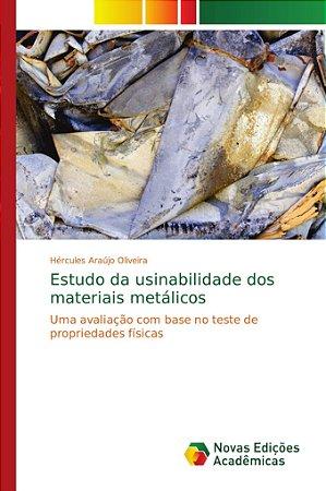 Estudo da usinabilidade dos materiais metálicos
