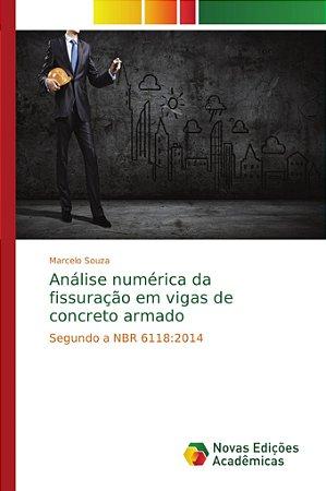 Análise numérica da fissuração em vigas de concreto armado