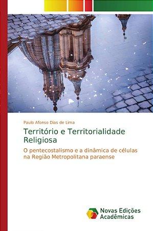 Território e Territorialidade Religiosa
