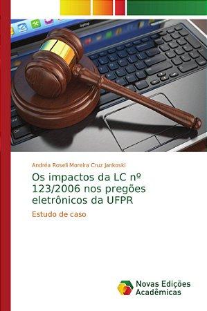 Os impactos da LC nº 123/2006 nos pregões eletrônicos da UFP