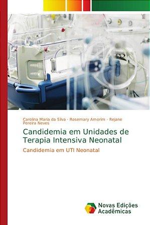 Candidemia em UTI Neonatal